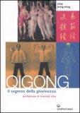 Qigong - Il Segreto della Giovinezza — Libro