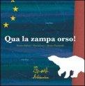 Qua la Zampa Orso!