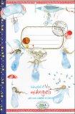 Quaderni da Zaino - Istruzioni di Volo degli Angeli per non Cadere a Terra  - Libro