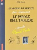 Quaderno d'Esercizi per Imparare le Parole dell'Inglese - Vol. 9