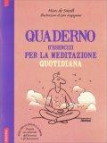 Quaderno d'Esercizi per la Meditazione Quotidiana - Libro