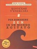 Quaderno d'Esercizi per Rimanere Zen in un Mondo Agitato - Libro