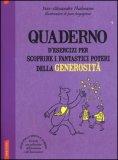 Quaderno d'Esercizi per Scoprire i Fantastici Poteri della Generosità  - Libro