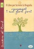Quaderno dei Ricordi (Copertina Rigida) - Il libro per Scrivere la Biografia