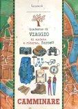 Quaderno di Viaggio - Camminare