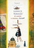 Quaderno di Viaggio di Andata e Ritorno... Forse!!!