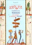 Quaderno di Viaggio - Travel — Libro