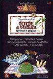 Il Quaderno delle Torte di Verdura Sfornate e Grigliate