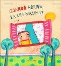Quando Arriva la mia Mamma? — Libro