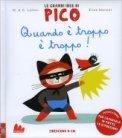 Quando è Troppo è Troppo - Le Grandi Idee di Pico  - Libro