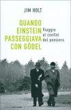 Quando Einstein Passeggiava con Godel — Libro