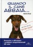 Quando il Cane Abbaia...  - Libro