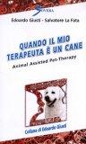 Quando il mio Terapeuta è un Cane  — Libro