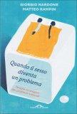 Quando il Sesso diventa un Problema  - Libro