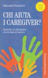Chi aiuta i Caregiver? - Libro