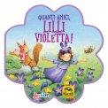Quanti Amici, Lilli Violetta! — Libro