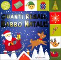 Quanti Regali, Babbo Natale! — Libro