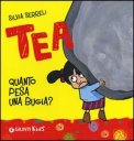Quanto Pesa una Bugia? Tea  - Libro