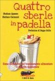 Quattro Sberle in Padella  - Libro