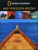 400 Viaggi da Sogno