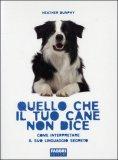 Quello che il tuo Cane non dice  - Libro
