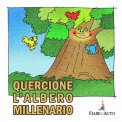 Quercione, l'Albero Millenario - Download MP3