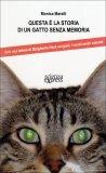 Questa è la Storia di un Gatto senza Memoria  - Libro