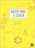Questa (non) è Scienza — Libro