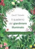 Il Quaderno del Giardiniere Illuminato - Libro