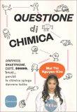 Questione di Chimica — Libro
