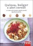 Quinoa, Bulgur e altri Cereali  — Libro