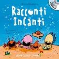 Racconti Incanti - Libro + CD