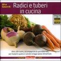 Radici e Tuberi in Cucina