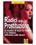 Le Radici della Prostituzione