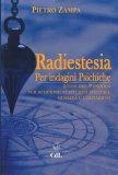 Radiestesia per Indagini Psichiche — Manuali per la divinazione