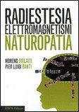 Radiestesia Elettromagnetismi Naturopatia