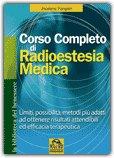 Corso Completo di Radioestesia Medica