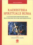 Radiestesia Spirituale Russa - Libro