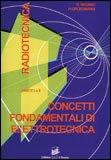 Concetti Fondamentali di Elettrotecnica - Radiotecnica Parte 1 e 2