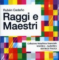 Raggi e Maestri + CD audio