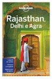 Rajasthan, Delhi e Agra - Guida Lonely Planet