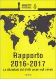 Rapporto 2016-2017 - La Situazion dei Diritti Umani nel Mondo - Libro