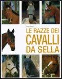Le Razze dei Cavalli da Sella