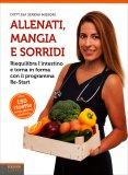 Allenati, Mangia e Sorridi — Libro