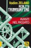Reality Transurfing - Avanti nel Passato - Vol.3 — Libro