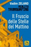 Reality Transurfing - Il Fruscio delle Stelle del Mattino - Vol. 2 — Libro