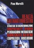 Realtà Extraterrestri  - Libro