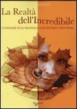 La Realtà dell'Incredibile — Libro