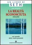La Realtà Sconosciuta - Vol. 1 — Libro
