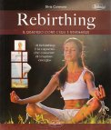 Rebirthing - Il Respiro come Cura e Benessere - Libro